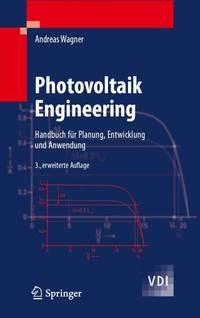 Photovoltaik Engineering - Ein Buch für Profis