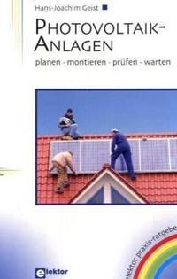 Photovoltaikanlagen planen, warten, montieren und prüfen
